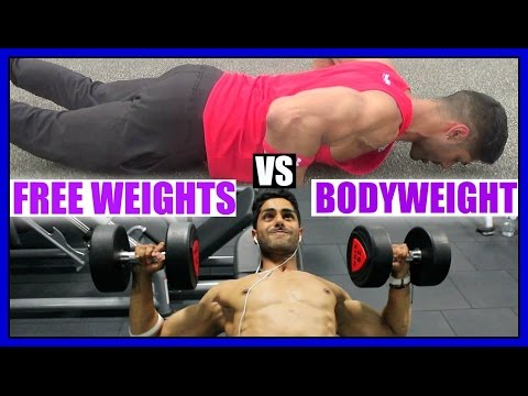 Free Weights vs Bodyweight Exercises - WHICH ONE IS THE BEST?