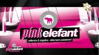 Pink Elefant: willenlos & zügellos - alles kann passieren!