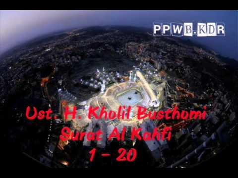 H. Kholil Busthomi - Surat Al Kahfi Ayat 1-20