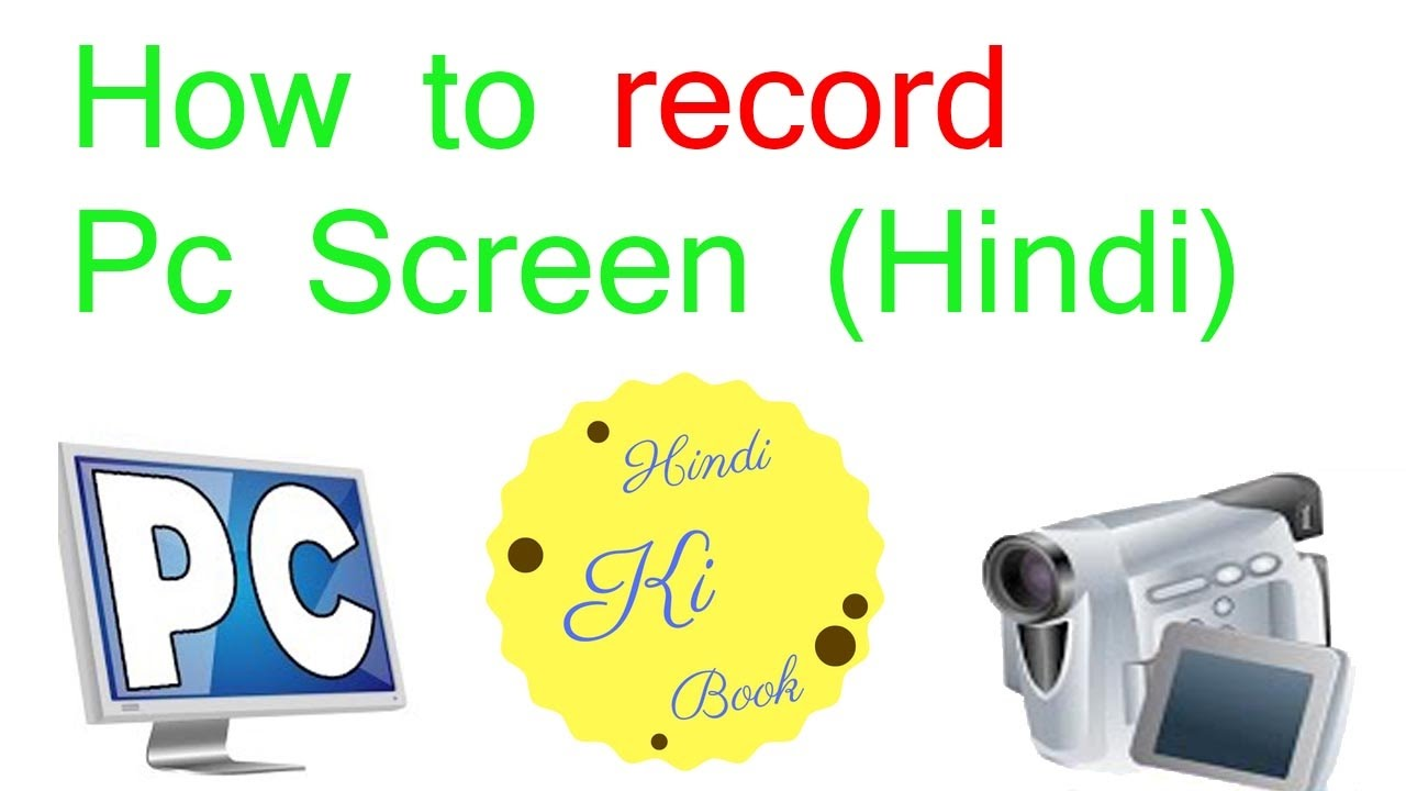 how to record pc screen (hindi) - YouTube
