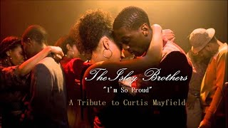 Watch Isley Brothers Im So Proud video