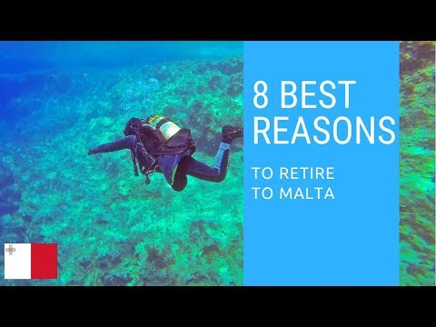 8 Best reasons to retire to Malta!  Living in Malta!