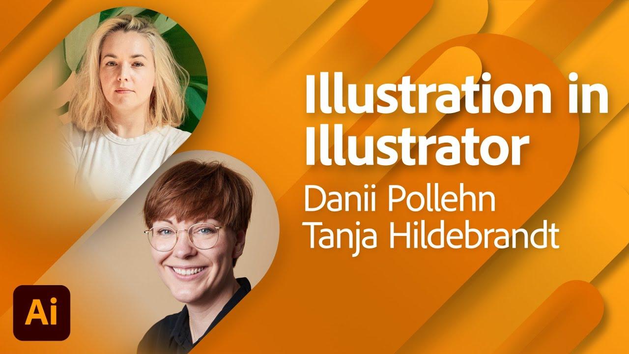 Illustration in Illustrator mit Danii Pollehn und Tanja Hildebrandt |Adobe Live