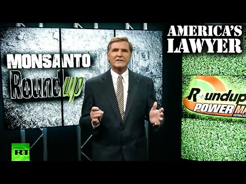 Lawsuits Helping To Expose Monsanto's Deadly Roundup Cover-up