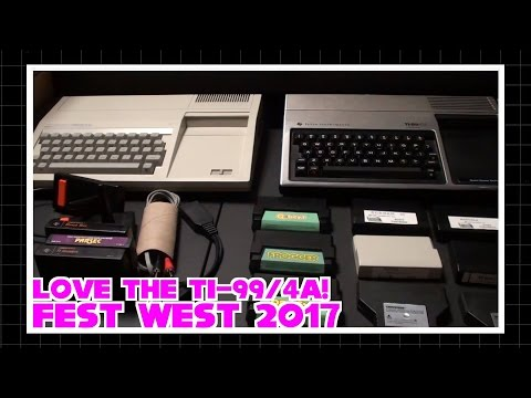 Love the TI-99/4A!  Fest West 2017