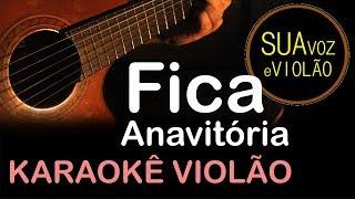 Baixar Fica - Anavitória - Karaokê Violão
