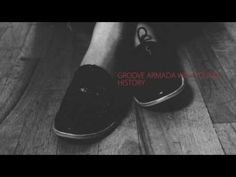 Groove Armada & Will Young-History