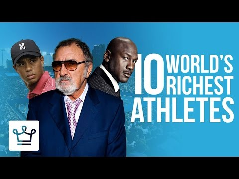 Top 10 Richest Athletes In The World (All-Time Ranking)