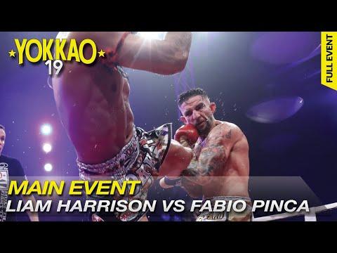 YOKKAO 19: Liam Harrison vs Fabio Pinca - Muay Thai Full Rules -65kg