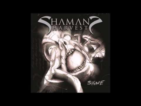Shaman's Harvest - Shine - Full Album