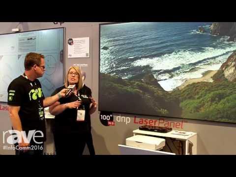 InfoComm 2016: Gary Kayye Interviews Sally Bermudez About dnp LaserPanel