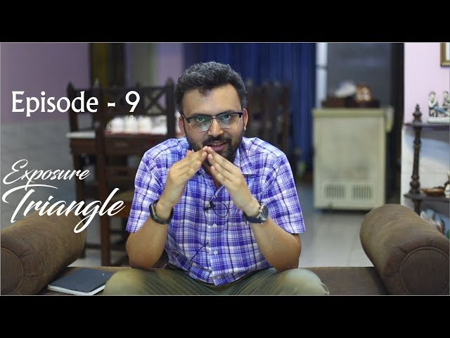 Ayon Ahmed Photography Tips Episode -9 (Exposure Triangle)