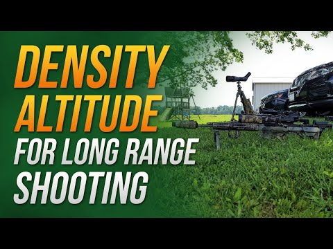 Density Altitude for long range shooting | all the cool kids are doing it