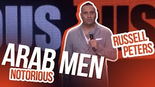 Arab Men  Russell Peters - Notorious
