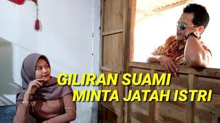 GILIRAN SUAMI MINTA JATAH ISTRI - Film Pendek Komedi Jawa