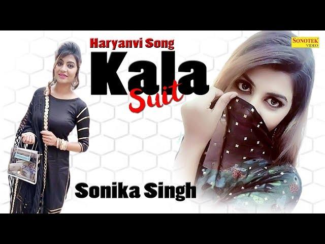 Kala Suit | Sonika Singh & Akki Aryan | Daksh Asija | Haryanvi Song | Latest Haryanavi Song 2019