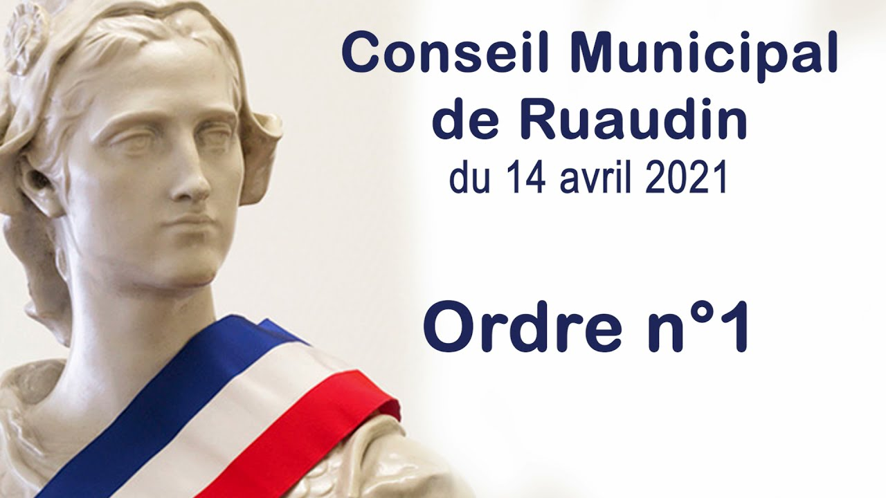 Conseil Municipal de Ruaudin du 14 avril 2021 en vidéo