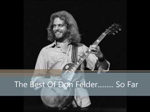 The Best Of Don Felder.....So Far