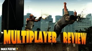 Max Payne 3 | Multiplayer Review