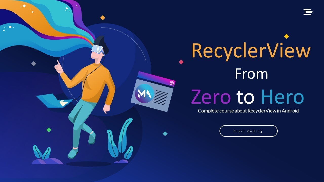 RecyclerView [Part 1] - Complete Course to Master RecyclerView from zero to hero