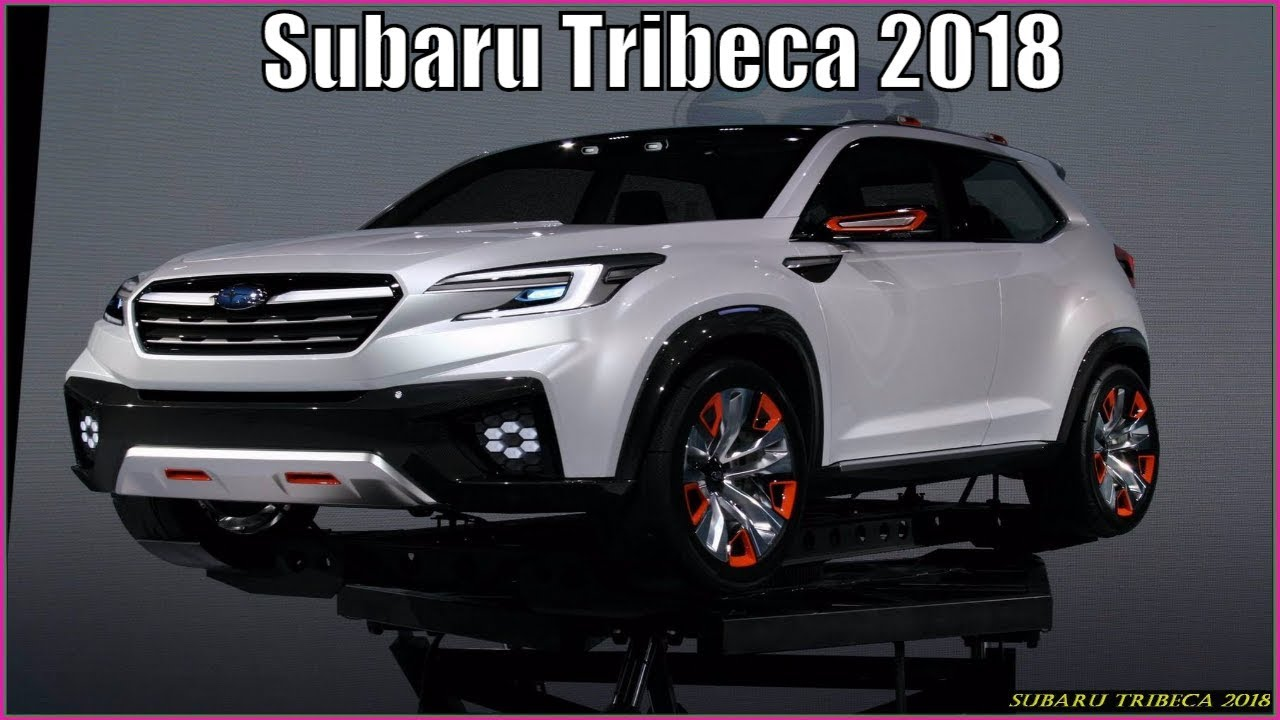 subaru tribeca 2018 reviews crossover that replaces tribeca is coming in 2018 youtube. Black Bedroom Furniture Sets. Home Design Ideas