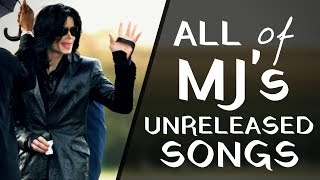 A Compilation of EVERY Unreleased Michael Jackson Song (1977 - 2009)