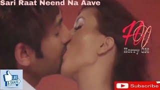 Sari Raat Neend Na Aave||Whatsapp ||New Status ||Romantic Status||Cute Status