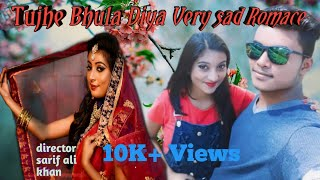 Tujhe bhula Diya very sad song heart love story new song 2018