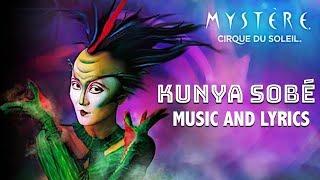 "MYSTÈRE Music & Lyrics | ""Kunya Sobé"" | MYSTÈRE Soundtrack | Cirque du Soleil"