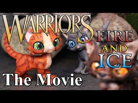 Warrior Cats Movie - Fire and Ice (so far..)