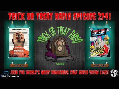 Trick or Treat Radio Episode 274 - Brawl in Cell Block 99 Film Discussion