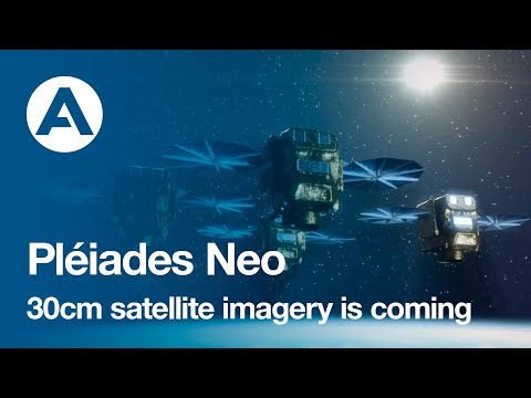Pléiades Neo, 30cm satellite imagery is coming.