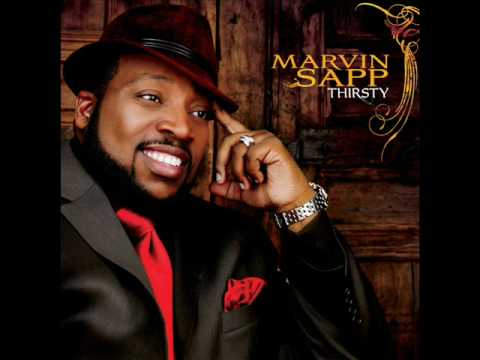 Thirsty (Reprise) - Marvin Sapp