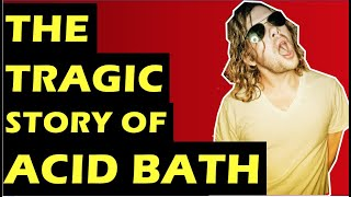 Acid Bath: The Tragic History Of The Band Death of Audie Pitre, Dax Riggs Solo Career & Reunion?