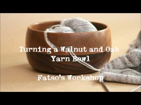 Turning a Walnut and Oak Yarn Bowl
