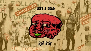 RAT BOY - LEFT 4 DEAD (Tom Hall - A2 Media coursework)