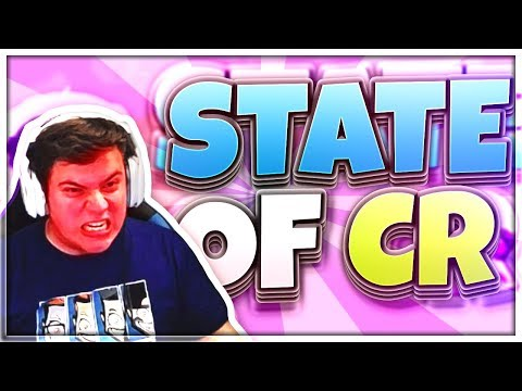 Clash Royale | State of the Game! | Janurary 2018