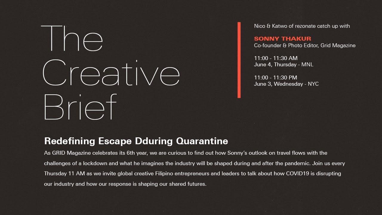 The Creative Brief: Redefining Escape During Quarantine