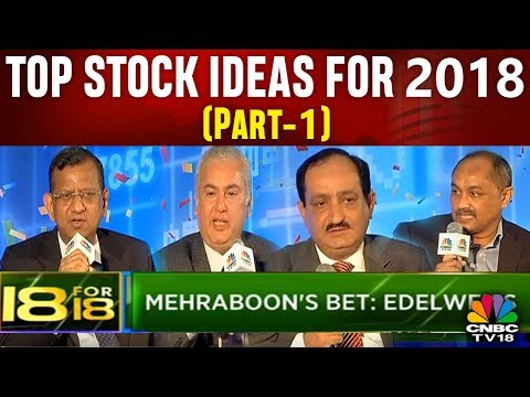 TOP STOCK IDEAS FOR 2018 | 18 For 18 (Part 1) | CNBC TV18