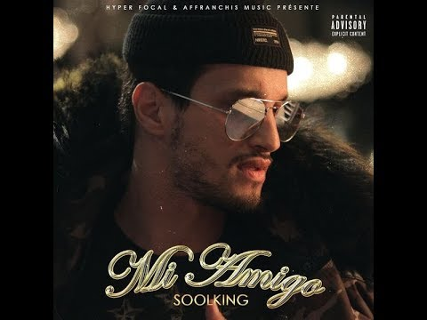 Soolking - Mi Amigo [ PAROLES - LYRICS  ]
