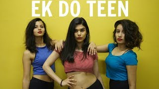 Ek Do Teen Dance Routine | Baaghi 2 | Tanya, Devyani & Neha Bollywood Choreography