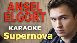 Ansel Elgort - Supernova LYRICS Karaoke