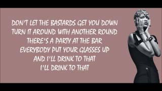 Rihanna - Cheers (Drink to That) Lyrics Video