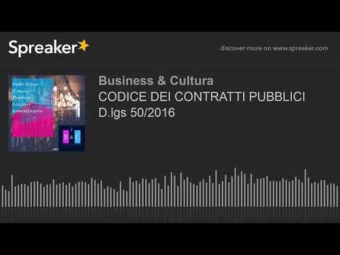 CODICE DEI CONTRATTI PUBBLICI D.lgs 50/2016 (Audio)