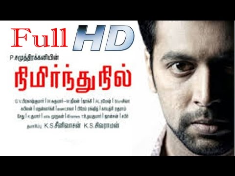 Nimirndhu Nil | Jayamravi, Amala Paul | 2016 New Full Tamil Movie HD