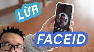 Thử thách 10 lần lừa FaceID của iPhone X