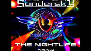Sundersky - The Nightlife ( Original Mix )
