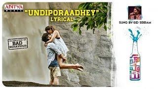 Undiporaadhey song lyrics   Hushaaru  