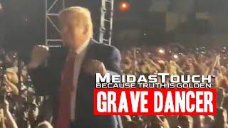 Trump the Grave Dancer