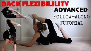 ADVANCED BACK FLEXIBILITY WORKOUT FOR GYMNASTS AND DANCERS: FOLLOW-ALONG TUTORIAL